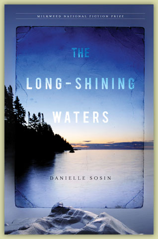 The Long-Shining Waters by Danielle Sosin